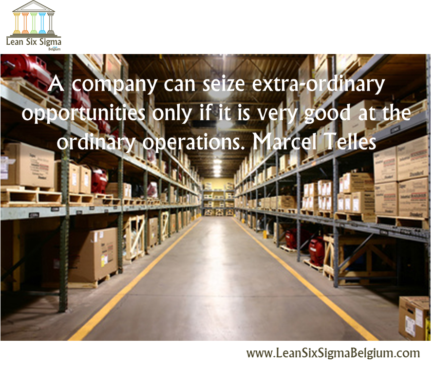 Quote - A company can seize extra-ordinary opportunities only if it is very good at the ordinary operations. Marcel Telles