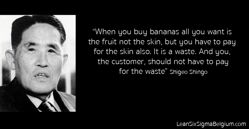 Shigeo Shingo Quotes Lean Six Sigma Belgium